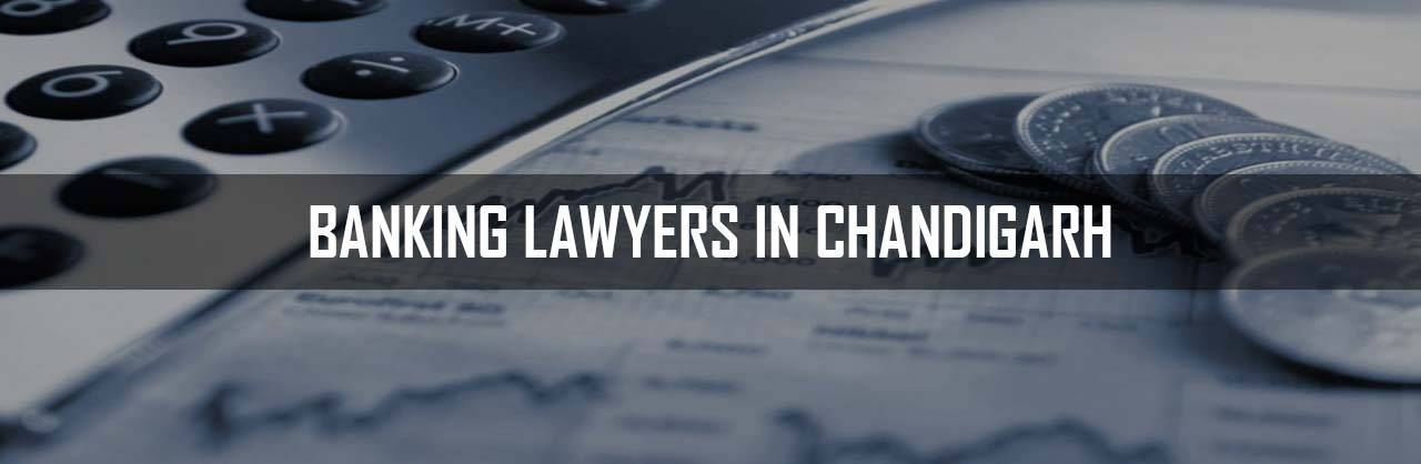 Banking Lawyers in Chandigarh