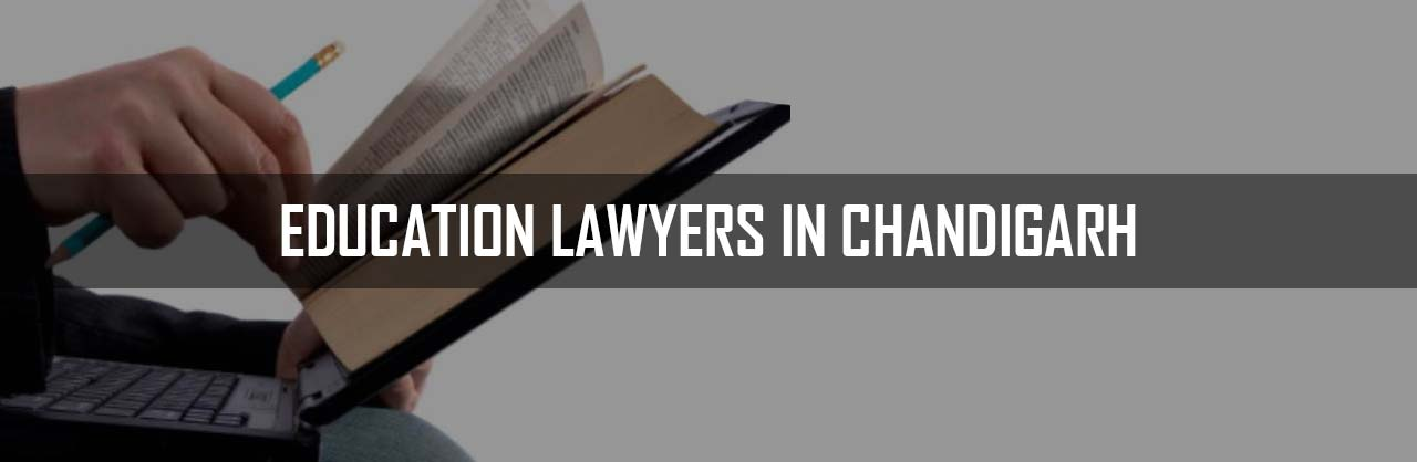 Education Lawyers in Chandigarh