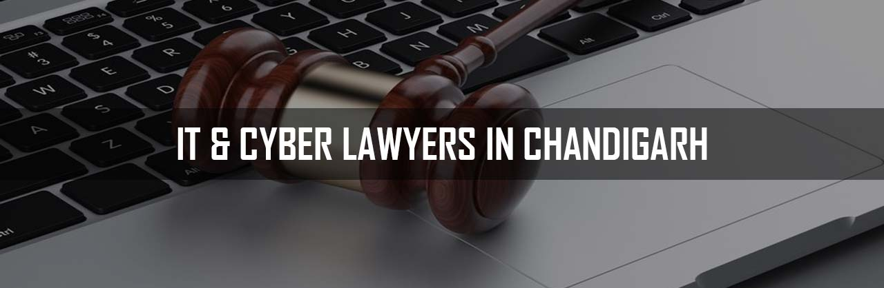 Information Technology and Cyber Lawyers in Chandigarh