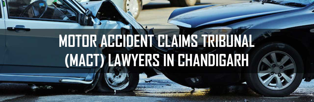 Motor Accident Claims Tribunal Lawyers in Chandigarh
