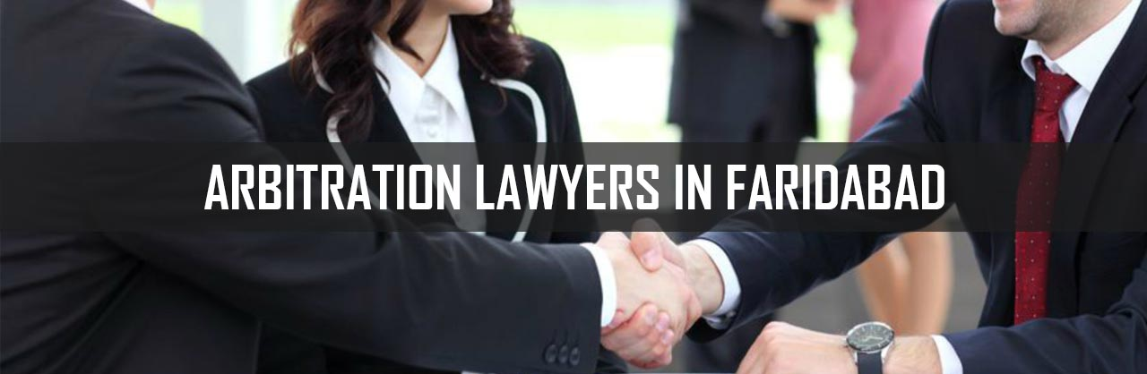 Arbitration lawyers in Faridabad