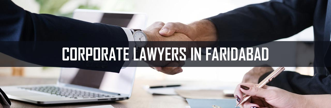 Corporate Lawyers in Faridabad